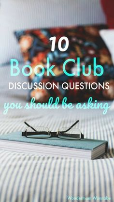 Great list of book club questions for guiding group discussions! Great list of book club questions for guiding group discussions!