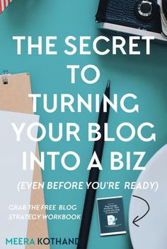 Want to turn your blog into a biz and start monetizing it? How are some blogs able to take it to the next level while others struggle in the process? In this post I give you tips on 5 main considerations that will help you turn your blog into a biz before you're even ready. via /meerakothand/