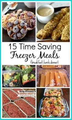 Meals you can make ahead of time and freeze! Saves so much time when you are busy or don't feel like cooking.  Breakfast, lunch & dinner recipes!