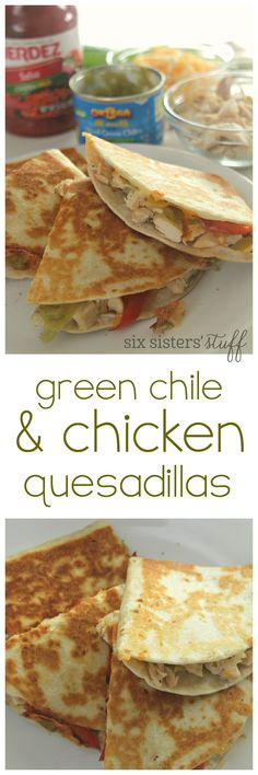 Green Chile and Chicken Quesadillas on SixSistersStuff.com - dinner is ready in less than 20 minutes!