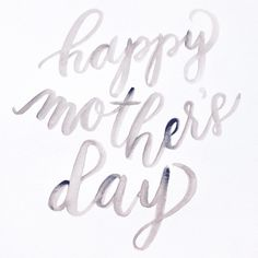 Watercolor lettering for Mother's Day