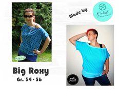 Nähanleitungen Mode - Schnittmuster* Ebook* Big Roxy* Sommershirt - ein Designerstück von Freestyle-Rocker bei DaWanda