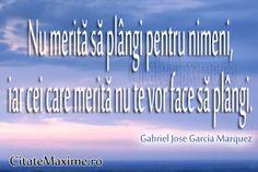 """""""Nu merita sa plangi pentru nimeni, iar cei care merita nu te vor face sa plangi."""" #CitatImagine de Gabriel Jose Garcia Marquez Iti place ac... Jose Garcia, Special Quotes, Smileys, Neon Signs, Love, Impressionism, Amor, Smiley Faces"""