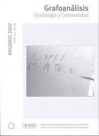 REVISTA ANUARIO 2007:  GRAFOLOGÍA Y CRIMINALIDAD AGC vol.38-39