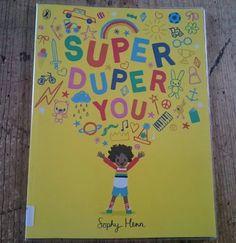 Super Duper You by Sophy Henn