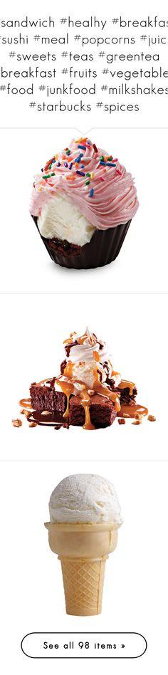 """#sandwich #healhy #breakfast #sushi #meal #popcorns #juice #sweets #teas #greentea #breakfast #fruits #vegetables #food #junkfood #milkshakes #starbucks #spices"" by rafimali ❤ liked on Polyvore featuring food, food and drink, fillers, food & drinks, comida, detail, embellishment, sweet, dessert and ice cream"