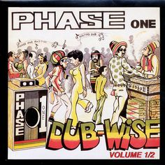 The Revolutionaries - Phase One Dubwise Volume 1 & 2 (197x)