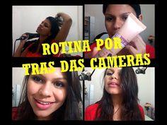 Rotina por trás das câmeras - Por Flávia Carvalho