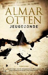 Almar Otten – Jeugdzonde http://www.henkjanvanderklis.nl/2013/12/almar-otten-jeugdzonde/