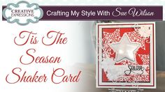 Star Shaker Card |Crafting My Style with Sue Wilson