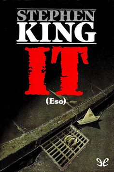 It. Stephen King, 1986. Traducción: Edith Zilli. ★★★★½