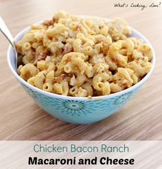 Chicken Bacon Ranch Macaroni and Cheese or sub out chicken for lump crab meat - yummm!