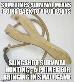 A quick guide to slingshot survival. Tell us what you think ...