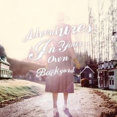 Patrick Watson  Adventures in your own backyard