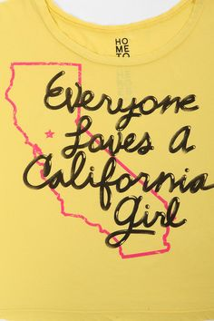 Everyone Loves a Cali Girl Boxy Tee Lady In My Life, Cali Girl, Florida Girl, Valley Girls, City Of Angels, California Dreamin', To My Daughter, Tees, Shirts