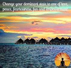 Change your dominant state to one of #love! #YouHaveASuperpower