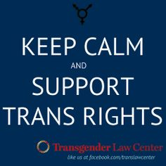 Keep Calm, Support Trans Rights