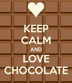I <3 Chocolate!!!! Wait, let me calm down first :-p