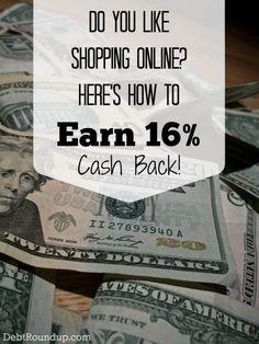 Earn 16% cash back when shopping online Making Money, Making Money Ideas, Making Money Online