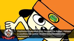Grandes clássicos do primeiro PlayStation e do PSP chegando ao PlayStation 4.  #PlayStationExperience2016 #PlayStationExperience #ParappaTheRapper #Patapon #LocoRoco