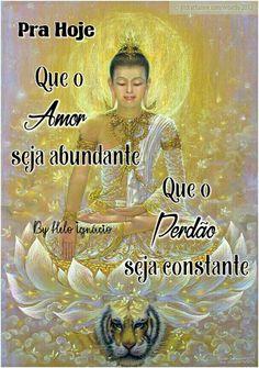 Abençoado seja este Dia _/I\_  Namastê... Todo o bem que me desejas retorna para ti, e sua aura resplandece... __⚘Rosely Andreassa Reiki, Namaste, Quotes, Movies, Movie Posters, Inspiration, Zen, Good Morning Wishes, Wise Words