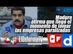 142 Maduro afirma que llegó el momento de tomar las empresas paralizadas