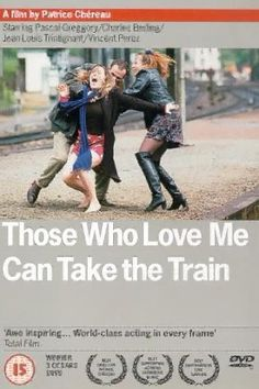 Ceux qui m'aiment prendront le train (1998)