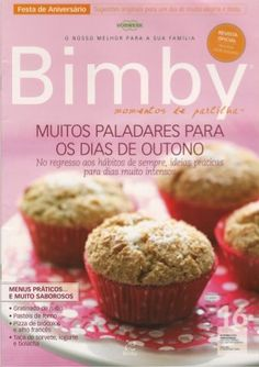Revista bimby pt-s01-0016 - setembro 2010 Cupcakes, Make It Simple, Nom Nom, Slow Cooker, Bakery, Good Food, Cheesecake, Muffins, Favorite Recipes