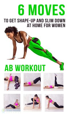 6 moves to get Shape-up and slim down at home for women. #ab_workouts