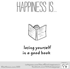 Happiness is losing youself in a good book. #happiness #booklove