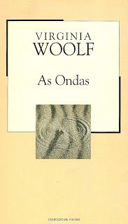 habeolib : VIRGINIA WOOLF - AS ONDAS