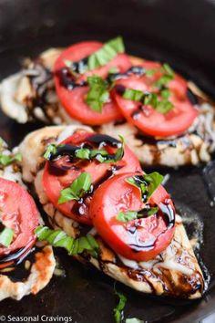Five Ingredient Caprese Chicken - Seasonal Cravings