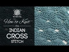 How to Knit the Indian Cross Stitch from New Stitch a Day