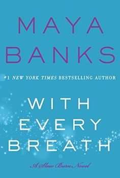 With Every Breath by Maya Banks