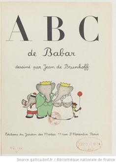 ¤ ABC de Babar, 1936, dessiné par Jean de Brunhoff. Vintage Book Covers, Vintage Children's Books, Book Cover Design, Book Design, Old Children's Books, Baby Quiet Book, Childhood Stories, Babe, Baby Images