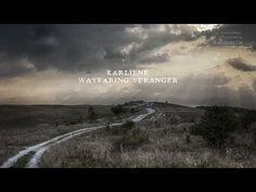 Karliene - Wayfaring Stranger - YouTube