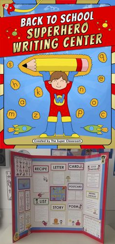 Back to School - Superhero Writing Center This set includes: - 10 writing samples to choose from. - 9 reference sheets (six of them are editable). - Templates for: letter, poem, recipe, list, story, card, postcard. - Bulletin board border - 6 Superhero characters to decorate your bulletin board!