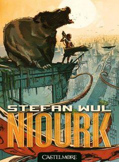 Niourk - Stefan Wul - 240 p.