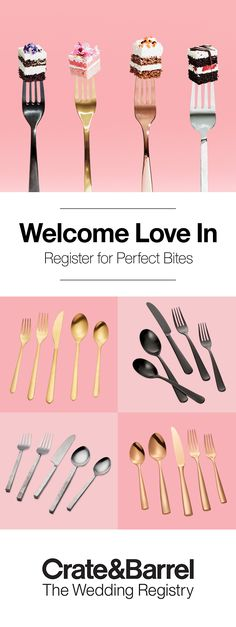 Forever love calls for forever forks. So set the table with a unique flatware set in gold, copper, stainless or something even more modern. These are far from everyday, but of course, you'll use them every day. Create your registry today.