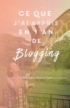 Ce que j'ai appris en un an de blogging. BONUS : A Télécharger ,une fiche avec 10 conseils à se remémorer pour devenir une meilleure blogueuse.