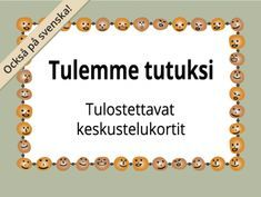Tulostettavat Tulemme tutuksi -kortit ryhmätoimintaan | RyhmäRenki Activity Games, Activities, Finnish Language, Kids Study, Les Sentiments, Early Childhood Education, Social Skills, Special Education, Kids And Parenting