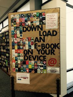 Our display for National Library Week 2015. The images in the 'E' were actual books available for patrons to download.