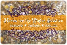 The Longest Night: Herbs for the Winter Solstice Season