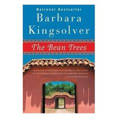 In the Bean Trees (Barbara Kingsolver), what kind of changes do the characters undergo?