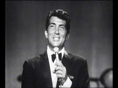 "DEAN MARTIN ""VOLARE"" Always loved this man."