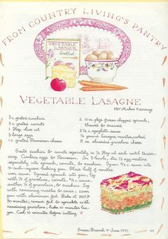 Susan Branch ~ Vegetable Lasagne ~ alternative to the hearty meat lasagne my husband loves ~