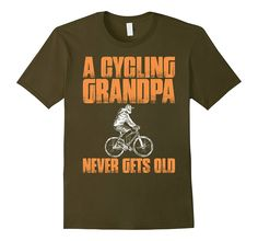 A Cycling Grandpa Never Gets Old T Shirt