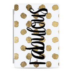 Modern black fabulous typography gold brushstrokes polka dots quote by... ($50) ❤ liked on Polyvore featuring accessories, tech accessories, ipad cover / case, ipad cases, ipad sleeve case, apple ipad case, apple ipad cover case and ipad cover case