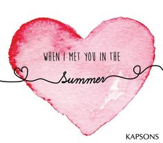 Summer Love... #Kapsons #LoveQuotes