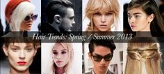 Hairstyles for spring 2013: the best trends, cuts and styles